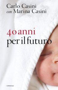 40 anni per il futuro